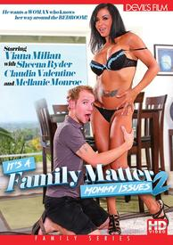 Its A Family Matter 02 Mommy Issues